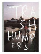 Trash Humpers (signed)