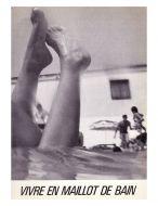 Vivre en maillot de bain